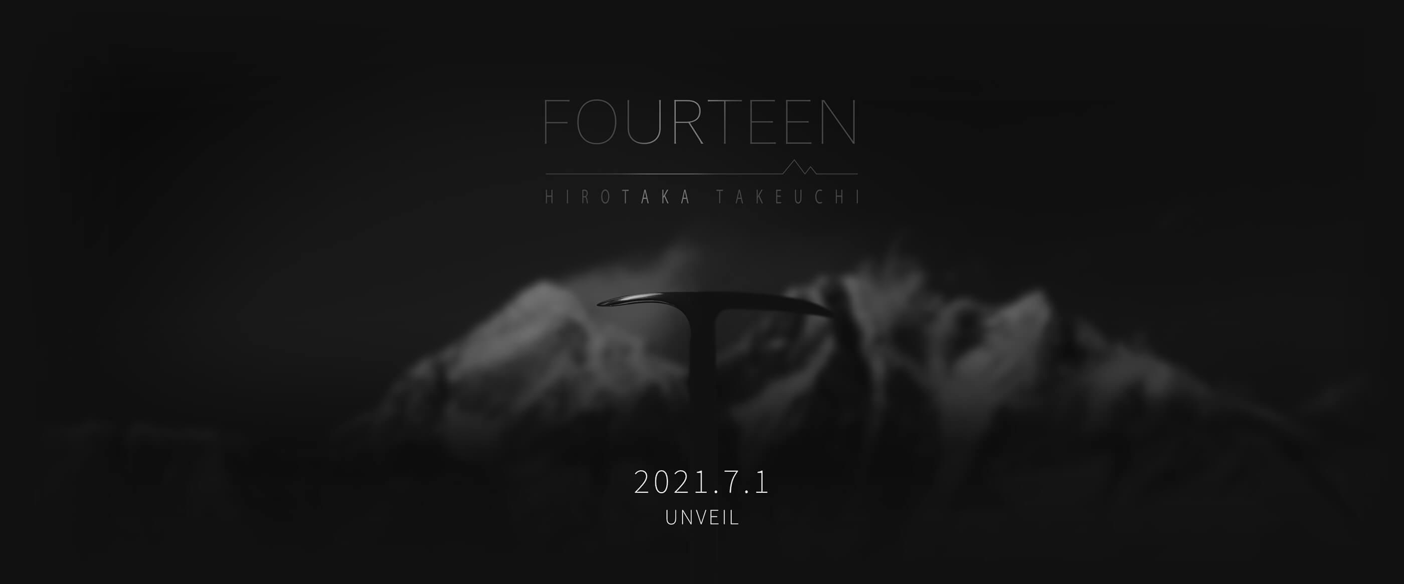 FORTEEN HIROTAKA TAKEUCHI 2021.7.1 UNVEIL